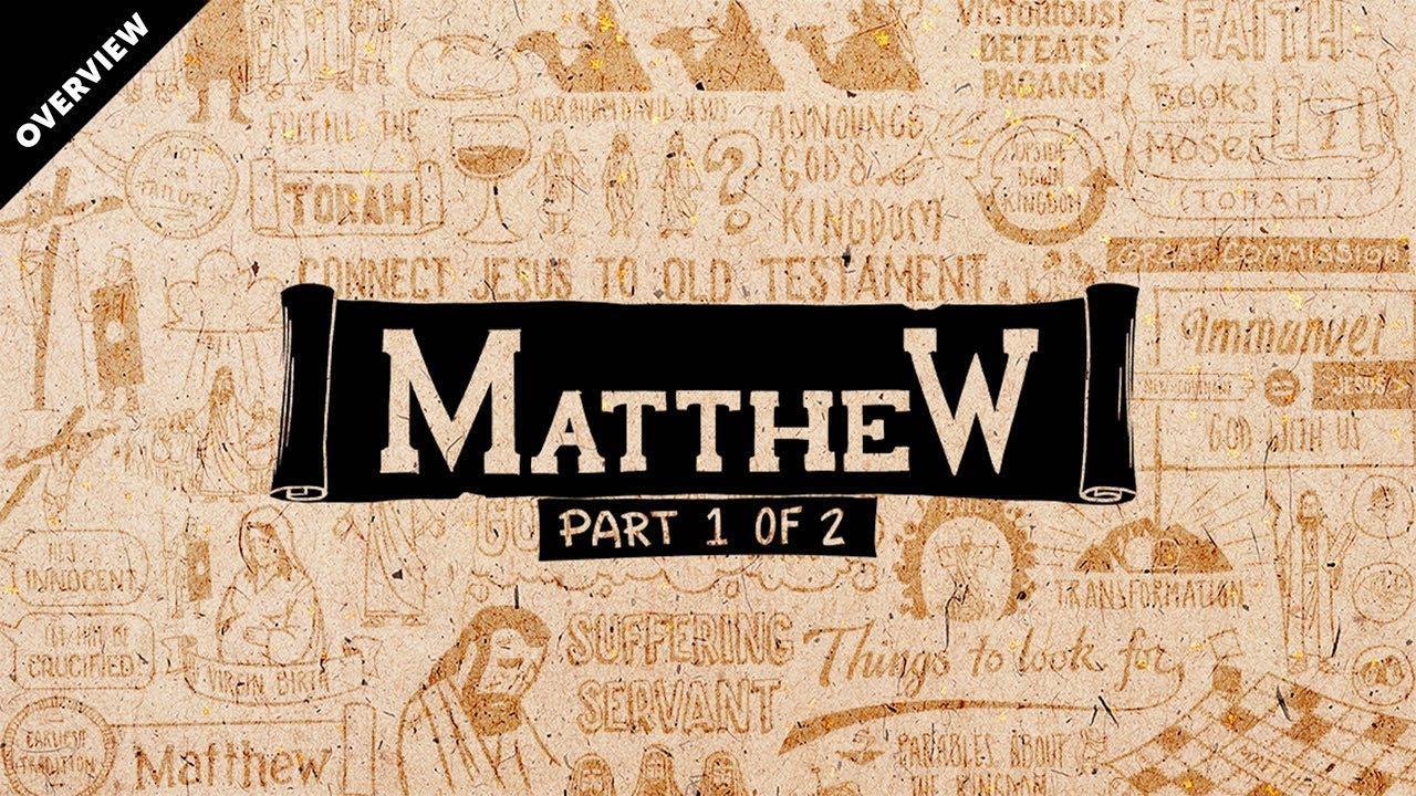 Matthew Ch. 1-13